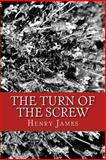 The Turn of the Screw, Henry James, 1491282673