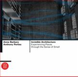 Invisible Architecture, Anna Barbara and Anthony Perliss, 8876242678