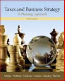 Taxes and Business Strategy, Scholes, Myron S. and Wolfson, Mark A., 0132752670