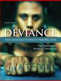 Deviance : The Interactionist Perspective- (Value Pack W/MySearchLab), Rubington, Earl S. and Weinberg, Martin S., 0205702678