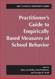 Practitioner's Guide to Empirically Based Measures of School Behavior, , 0306472678