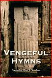 Vengeful Hymns, Marc J. Sheehan, 0912592672