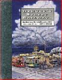 Denver's Street Railways, 1871-1900 V. 1, Don Roberts and Morris Cafky, 0913582670