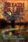 "Breath of Life, Uriel ""Woody"" Ibarra, 1604742674"