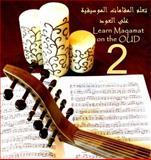 Learn Maqamat on the OUD 2 : Oud Basics, , 0615272673