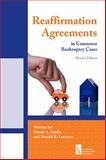Reaffirmation Agreements in Consumer Bankruptcy Cases, Second Edition, Austin, Daniel A. and Lassman, Donald R., 0982402678