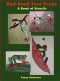 Red-Eyed Tree Frogs - A Book of Stencils, Penny Vedrenne, 1430322675