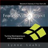 Fearless Vision Project, Lynne Leahy, 145258267X