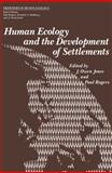Human Ecology and the Development of Settlements, , 1468422677