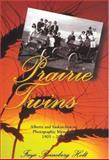 Prairie Twins, Faye Reineberg Holt, 155059267X