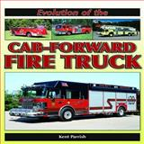 Evolution of the Cab-Forward Fire Truck, Kent Parrish, 1583882677