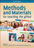 Methods and Materials for Teaching the Gifted (4th Ed. )