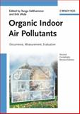 Organic Indoor Air Pollutants : Occurrence, Measurement, Evaluation, , 3527312676