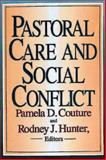 Pastoral Care and Social Conflict, Pamela Couture, 0687302676