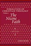 The Nicene Faith, Behr, John, 0881412678