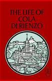The Life of Cola Di Rienzo, , 088844267X
