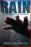 Rain, Brad Munson, 1484012674