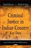 Criminal Justice in Indian Country, Daniel Mercato and Elisabeth Rojas, 1621002675