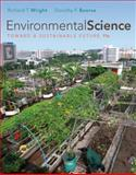 Environmental Science : Toward a Sustainable Future, Wright, Richard T. and Boorse, Dorothy, 0321672674
