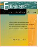 The Elements of User Interface Design, Theo Mandel, 0471162671