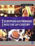 European Gastronomy into the 21st Century 9780750652674