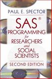 SAS Programming for Researchers and Social Scientists, Spector, Paul E., 0761922679