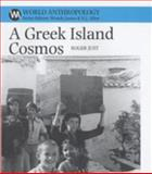 A Greek Island Cosmos, Just, Roger, 085255267X