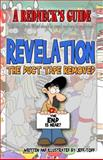 A Redneck's Guide: Revelation - the Duct Tape Removed, Jeff Todd, 147007267X