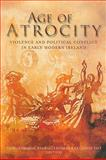 Age of Atrocity : Violence and Political Conflict in Early Modern Ireland, , 184682267X