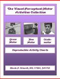 The Visual-Perceptual-Motor Activities Collection, Erhardt, Rhoda P., 5th, 1930282672