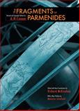 The Fragments of Parmenides : A Critical Text with Introduction and Translation, the Ancient Testimonia and a Commentary, Parmenides and Coxon, A. H., 1930972679