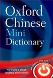 Oxford Chinese Mini Dictionary, Oxford Dictionaries Staff and Boping Yuan, 019969267X