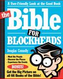 The Bible for Blockheads : A User-Friendly Look at the Good Book, Connelly, Douglas, 0310222672