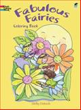 Fabulous Fairies Coloring Book, Shelley Dieterichs and Coloring Books Staff, 0486482677