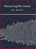 Discovering the Cosmos, Bless, Robert C., 0935702679