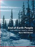 End-of-the-Earth People, Bern Will Brown, 1459722671
