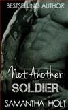 Not Another Soldier, Samantha Holt, 1494752670