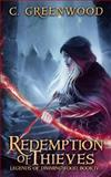 Redemption of Thieves, C. Greenwood, 1495292673