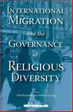 International Migration and the Governance of Religious Diversity, Bramadat, Paul and Koenig, Matthias, 1553392671