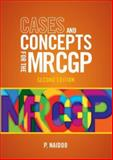Cases and Concepts for the New MRCGP, Naidoo, Prashini, 1904842674