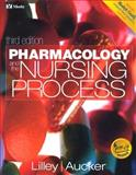 Pharmacology and the Nursing Process, Lilley, Linda L. and Aucker, Robert S., 0323012671