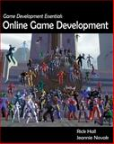 Game Development Essentials : Online Game Development, Novak, Jeannie and Hall, Rick, 1418052671