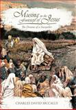 Musing in the Footsteps of Jesus, Charles David McCally, 144974267X