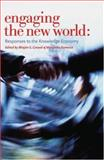 Engaging the New World : Responses to the Knowledge Economy, , 052285267X