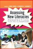 Rethinking Assessment in New Literacies, Burke, Anne and Hammett, Roberta F., 1433102676