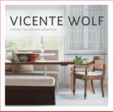 Lifting the Curtain on Design, Vicente Wolf, 1580932673