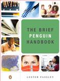 Brief Penguin Handbook, Faigley, Lester, 0205662676