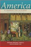 America : A Narrative History, Shi, David E. and Tindall, George Brown, 0393912671