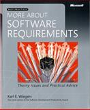 More about Software Requirements : Thorny Issues and Practical Advice, Wiegers, Karl E., 0735622671
