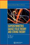 Supersymmetric Gauge Field Theory and String Theory, Bailin, D. and Love, A., 0750302674